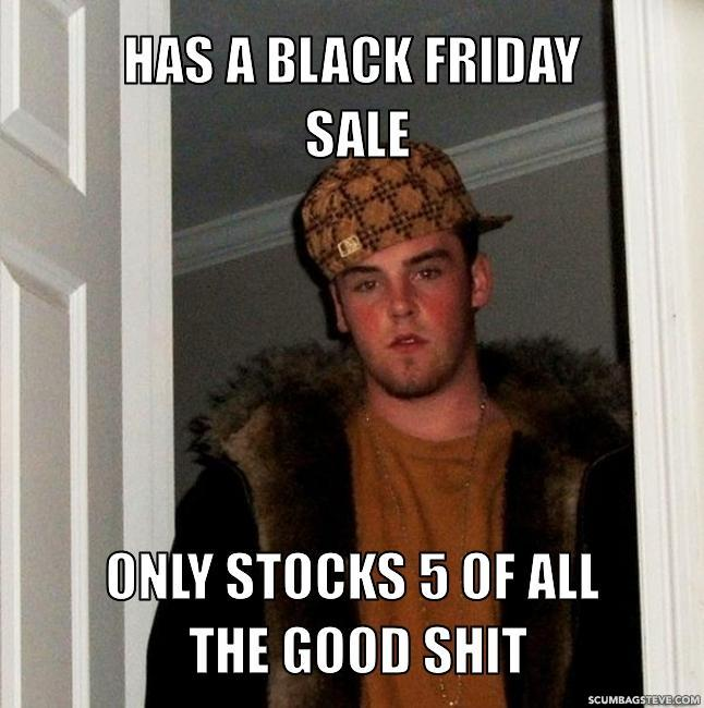 Has-a-black-friday-sale-only-stocks-5-of-all-the-good-shit-01d7b7