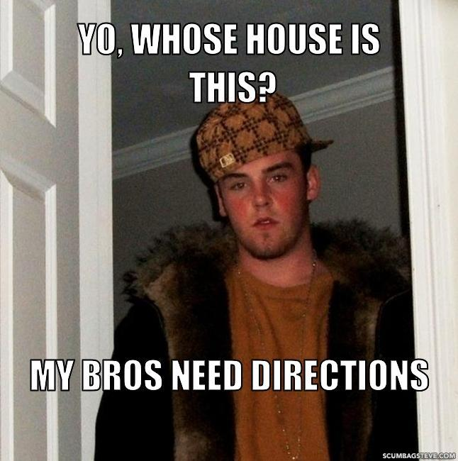 Yo-whose-house-is-this-my-bros-need-directions