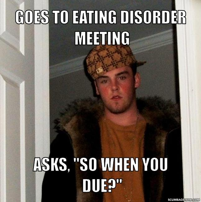 goes to eating disorder meeting asks so when you due ffffd2 pot your eating disorder memes general ed discussions forums