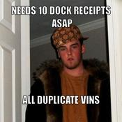 Needs 10 dock receipts asap all duplicate vins d500ed