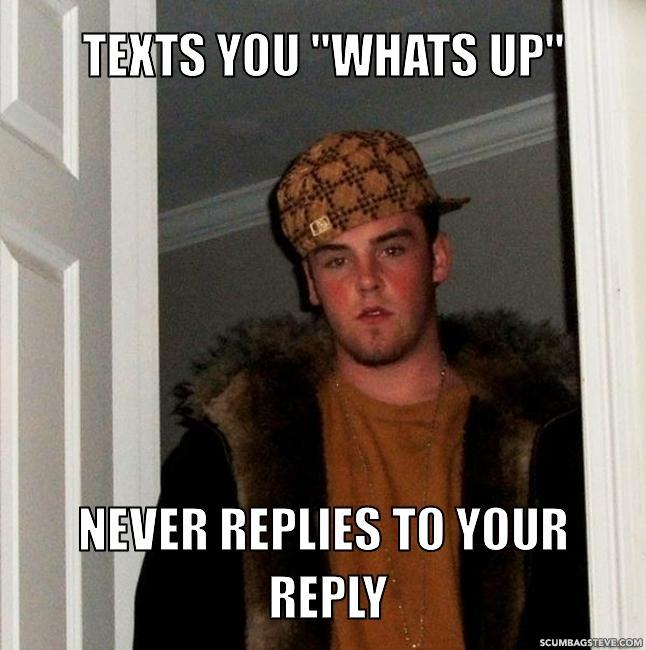 Texts-you-whats-up-never-replies-to-your-reply-a39c7b